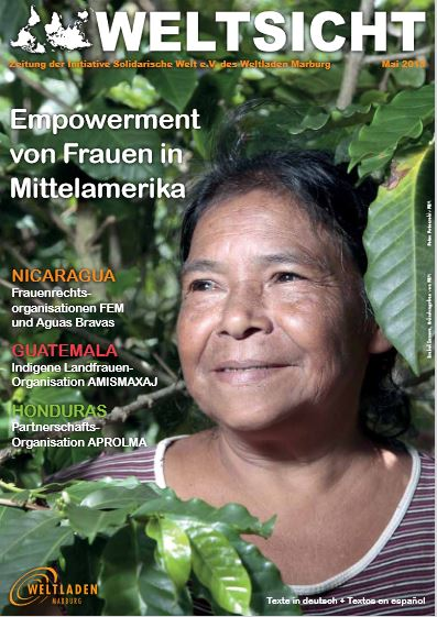 Ausgabe der Zeitschritf Weltsicht zu Empowerment von Frauen in Mittelamerika 2018